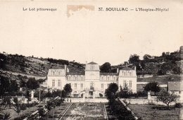 CP 46 Lot Souillac L'Hospice Hôpital Pittoresque - Souillac