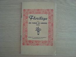 LIVRET FLORILEGE DES JEUX FLORAUX DU LANGUEDOC 1958 LAMALOU-LES-BAINS - Poetry