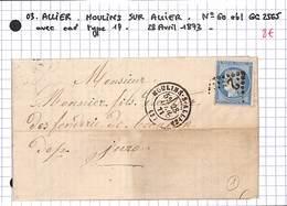 03 - ALLIER - MOULINS SUR  - No 60 Oblitéré GC 2565 Avec Cad Type L7 - 28 Avril 1873 - Postmark Collection (Covers)