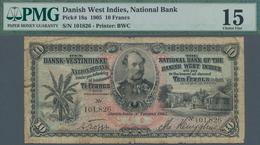 Danish West Indies / Dänisch Westindien: The National Bank Of The Danish West Indies 10 Francs 1905, - Denmark