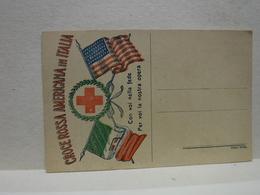 FRNCHIGIA  MILITARE  EDIZIONE PRIVATA I° GUERRA  ---  CROCE ROSSA  AMERICANA IN ITALIA - Guerra 1914-18