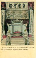 Cpa PEKIN - PEKING - The Golden Throne. Imperial Palace - Goldener Thronsessel Im Kaiserpalast - China