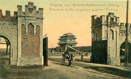 Cpa PEKIN - PEKING - Entrance To The Legation Quarter - Eingang Zum Gesandschaftsviertel - China