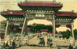 Cpa PEKIN - PEKING - Triomphal Arch - Ehrenbogen - China