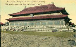 Cpa PEKIN - PEKING - TAI MIAO Temple In Imperial Palace - Tempel Im Kaiserpalast - China