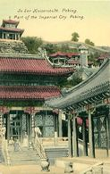 Cpa PEKIN - PEKING -Part Of The Imperial City - In Der Kaiserstadt - China