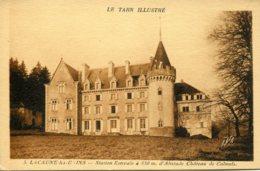 CPA - LACAUNE-LES-BAINS - CHATEAU DE CALMELS (IMPECCABLE) - France