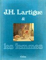 Photographie : Lartigue Et Les Femmes - Fotografia