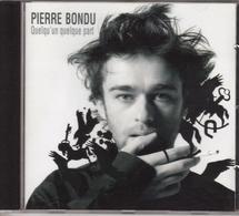 """PIERRE BONDU """"QUELQU'UN QUELQUE PART"""" CD 2004 - Musique & Instruments"""