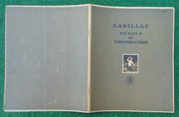 Brochure En Langue Anglaise - Automobile - Cadillac - Details Of Construction - Type 61 - Livres, BD, Revues
