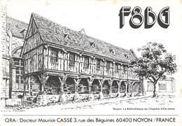 Carte QSL Radio Amateur France Dessin Illustration Noyon Oise Docteur Maurice Cassé - Amateurfunk