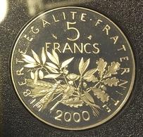 Superbe Pièce De 5 Francs Semeuse 2000, BE, FDC Du Coffret Monnaie De Paris - J. 5 Francs