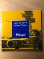 Carta Dei Servizi Service Charter Aeroporti Di Roma 1998 - Manuali