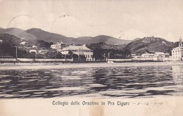 Cartolina Collegio Delle Orsoline In Pra' Ligure (Genova). 1909 - Genova (Genoa)