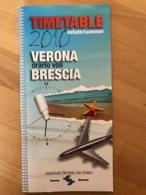 TIMETABLE 2010 Estate/summer VERONA Oratorio Voli BRESCIA Aeroporti Sistema Del Garda - Horaires