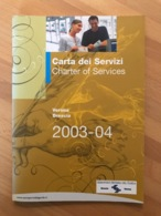 Carta Dei Servizi Charter Of Services Aeroporti Sistema Del Garda Verona Brescia 2003-04 - Boeken