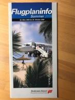 Flugplaninfo Sommer 2006 26. März 2006 Bis 28. Oktober 2006 Bodensee-Airport FRIEDRICHSHAFEN - Horaires