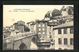 CPA Thiers, Le Pont De Seychalles - Thiers