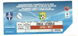 Footbal Soccer - Ticket - Serbia - Litvania / Srbija - Litvanija - 06.09.2006 - Tickets D'entrée