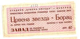 Football FK CRVENA ZVEZDA Vs FK BORAC  Ticket 29.4.1979 - Tickets - Entradas