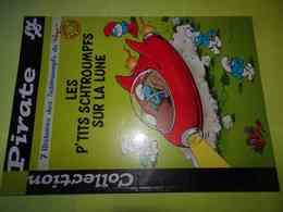 Les Petits Schtroumpfs Sur La Lune, Peyo, Editions Dupuis 2001, Coll. Pirate, ISBN 9782800131917 Inédit En Album - Schtroumpfs, Les - Los Pitufos