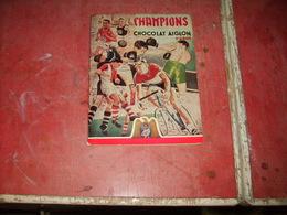 Album à Chromos  Aiglon  Champions 1 Ier Album  Propre  Et Complet - Verzamelingen