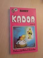 BD0320 / KADOR Tome II Par BINET , J'AI LU BD Edition De Poche 1988 TRES Bon état ! - Kador