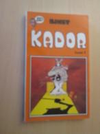 BD0320 / KADOR Tome I Par BINET , J'AI LU BD Edition De Poche 1987 TRES Bon état ! - Kador