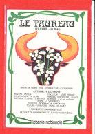 ASTROLOGIE Le Taureau Loterie Nationale * Format 15 Cm X 10.5 Cm - Astrology
