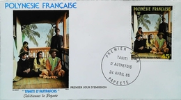 OCEANIE - FDC - 1985 (Oblitération PAPEETE Tahiti) (Tahitiennes Autrefois) Polynésie Française - Enveloppe Premier Jour - Tahiti