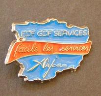 PIN'S EDF GDF SERVICES ANJOU FACILE LES SERVICES - EDF GDF