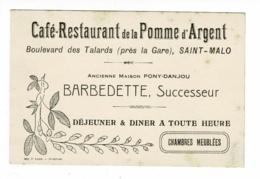 """CDV Publicité 8 X 12 Cm """"Café-Restaurant De La Pomme D'Argent"""" Saint-Malo - Barbedette, Succeseur De Pony-Danjou - Cartes De Visite"""
