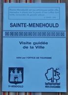 51 SAINTE MENEHOULD Visite Guidee De La Ville  Office Du Tourisme PUB - Champagne - Ardenne