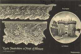 Alencon Le Chateau + Dentelles De Ecole Dentellière D'Alençon  RV - Alencon