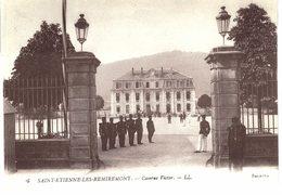 Carte  POSTALE  Ancienne De SAINT -  ETIENNE Les  REMIREMONT - Caserne Victor - Saint Etienne De Remiremont