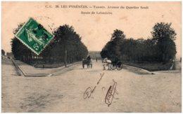 65 TARBES - Avenue Du Quartier Soult - Route De Laloubère - Tarbes