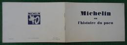 Document Michelin - Année 1925 - Michelin Ou L'histoire Du Pneu - Auto