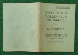 Convention Collective De Travail De L'Industrie Du Caoutchouc à Clermont Ferrand - Année 1937 - Management