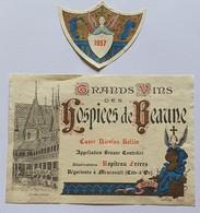 """ETIQUETTE  """"  BEAUNE """" HOSPICE DE BEAUNE - Bourgogne"""