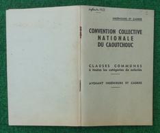 Convention Collective Nationale Du Caoutchouc - Ingénieurs Et Cadres - Année 1953 - Management