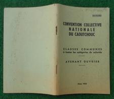 Convention Collective Nationale Du Caoutchouc - Ouvriers - Année 1953 - Management