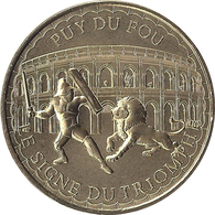 2020MDP194 - LES EPESSES - Puy Du Fou 17 (le Signe Du Triomphe 2) / MONNAIE DE PARIS - Monnaie De Paris