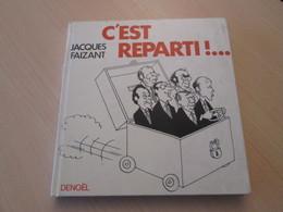 BDCORO / Humour Droitier Et Prout-prout JACQUES FAIZANT 1980 C'EST REPARTI (au Secours Les Rouges Arrivent !!) TB ETAT - Humour