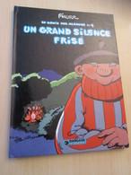 BDCORO / F'MURR LE GENIE DES ALPAGES N°4 UN GRAND SILENCE FRISE édition Originale 1978 Cotée 12 € Au BDM Au - , TB état - Génie Des Alpages, Le
