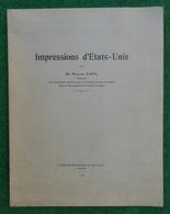 """Brochure """"Impressions D'États Unis - Année 1929 - Auteur Marcel Paul - Pont à Mousson Et Nancy - Management"""