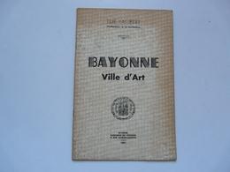 BAYONNE VILLE D'ART 1951 - Elie LAMBERT - Art