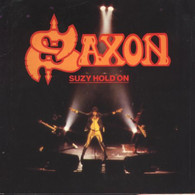 Saxon - 45t Vinyle - Suzy Hold On - UK - Hard Rock & Metal