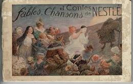 Fables ,chansons Et Contes De NESTLE 1920, 79 Pages, 24,5 X15,5cm - Partituren