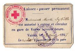 VP17.129 - MILITARIA - Gare De VAIRES 1917 / Laissez - Passer / Croix - Rouge - Secours Aux Blessés Militaires / Cantine - Documents