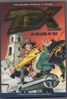 """Tex Collezione Storica Di Repubblica (Ed. L'Espresso 2014) N. 7 """"serie Gold"""" - Tex"""